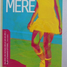 MERE de RICHARD MILWARD , 2009