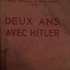 DEUX ANS AVEC HITLER - SIR NEVILE HENDERSON