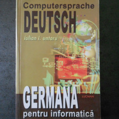IULIAN I. UNTARU - GERMANA PENTRU INFORMATICA