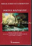 Poetul Razvratit - Mihail Iurievici Lermontov - Cu Dedicatie Si Autograf