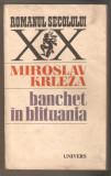 Miroslav Krleza-Banchet in Blituania
