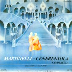 "Martinelli - Cenerentola (Cinderella) (1985, Chic) Disc vinil single 7"""