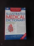 ILLUSTRATED MEDICAL DICTIONARY (CARTE IN LIMBA ENGLEZA)