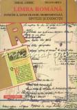 Limba Romana. Fonetica, Lexicologie, Morfosintaxa - Mihail Andrei, Iulian Ghita