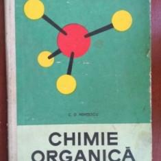 Chimie organica manual pentru clasa a XI-a liceu si anul II licee de specialitate- C. D. Nenitescu