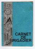CARNET DE BRIGADIER ORGANIZATIA  UTC DR PETRU GROZA 1979