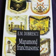 Mapamond francmasonic - E.M. Dobrescu, istoric francmasonerie, puteri oculte