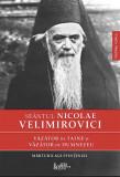 Vazator de taine si vazator de Dumnezeu | Sf. Nicolae Velimirovici