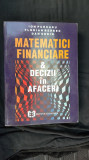 MATEMATICI FINANCIARE - DECIZII ÎN AFACERI ,  ION PURCARU, FLORIAN BERRBEC