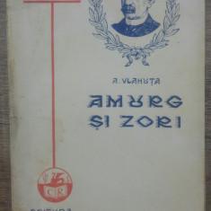 Amurg si zori - A. Vlahuta/ 1930