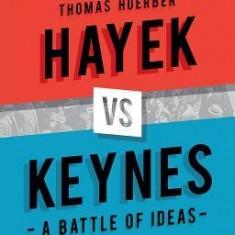 Hayek Vs Keynes: A Battle of Ideas
