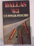 Dallas 22 noiembrie 1963 un dosar deschis
