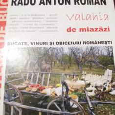 VALAHIA DE MIAZAZI RADU ANTON ROMAN