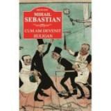 Cum am devenit huligan - Mihail Sebastian