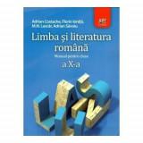 Limba si literatura romana. Manual pentru clasa a X-a - Adrian Costache,Florin Ionita,M. N. Lascar