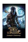 Cumpara ieftin Povestea lui Slither. Cronicile Wardstone (Vol. 11)