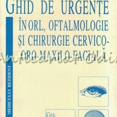 Ghid De Urgente In ORL, Oftalmologie Si Chirurgie Cervico-Oro-Maxilo-Faciala
