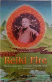 REIKI FIRE - NEW INFORMATION ABOUT THE ORIGINS OF THE REIKI POWER - A COMPLETE MANUAL by FRANK ARJAVA PETTER , 1998
