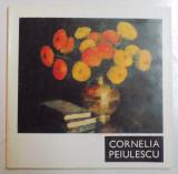 EXPOZITIE RETROSPECTIVA , CORNELIA PEIULESCU 1917 - 1967 , 1973