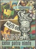 Taina celor patru nimfe - R. Vasilievici