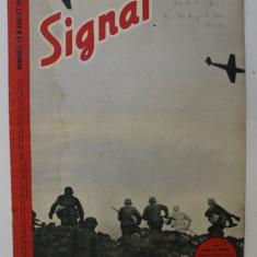 REVISTA ' SIGNAL ' , EDITIE IN LIMBA ROMANA , NUMARUL 1 DIN AUGUST 1942