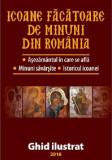 Icoane facatoare de minuni din Romania |