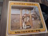 Cumpara ieftin VINIL NICOLAE SABAU-ASTA-I CASA,UN'MI-I DRAG EPE02090 DISC IN STARE EXCELENTA