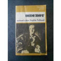 DIDEROT - SCRISORI CATRE SOPHIE VOLLAND