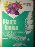 PLANTE TOXICE DIN ROMANIA - VALERIU ZANOSCHI, EUGEN TURENSCHI, MIHAI TOMA