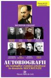 F. DUTU. Autobiografii ale teologilor romani ortodocsi in dosarele Securitatii