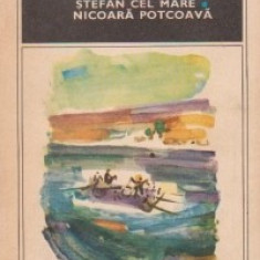 Viata lui Stefan cel Mare. Nicoara Potcoava