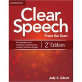 Clear Speech from the Start - Student's Book: Basic Pronunciation and Listening Comprehension in North American English