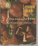 Legumele, Fructele Si Frumusetea - Mariana Ionescu