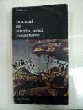 MANUAL DE ISTORIA ARTEI. RENASTEREA de G.OPRESCU 1985