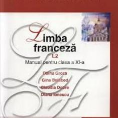 Limba franceza. Manual pentru clasa a XI-a, L2