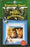 Cumpara ieftin Mesaj Din Vietnam - Danielle Steel, 1993