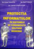 PROTECȚIA INFORMAȚIILOR  ÎN SISTEMELE DE COMUNICAȚII MILITARE MODERNE