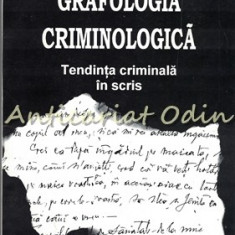 Grafologia Criminologica - Andrei Athanasiu, Radu Constantin