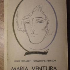 MARIA VENTURA - IOAN MASSOFF, GH. NENISOR