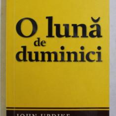 O LUNA DE DUMINICI de JOHN UPDIKE , 2009