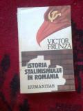 Z1 Istoria Stalinismului In Romania - Victor Frunza