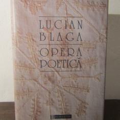 LUCIAN BLAGA -OPERA POETICA( HUMANITAS , 2010 )