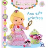 Ana este prințesă