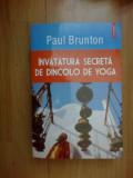 z2 Invatatura secreta de dincolo de yoga - Paul Brunton (,polirom, 455 pag)