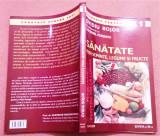 Sanatate Prin Seminte, Legume Si Fructe - Ovidiu Bojor, Catrinel Perianu, Alta editura, 2005