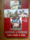 n2 MITROPOLIA MUNTENIEI SI DOBROGEI , EPARHII, MANASTIRI SI SCHITURI