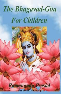 The Bhagavad-Gita for Children: And Beginners in Simple English foto