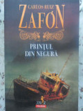 PRINTUL DIN NEGURA-CARLOS RUIZ ZAFON