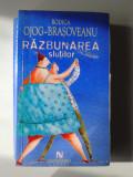 Razbunarea slutilor -Rodica Ojog Brasoveanu (4+1)R