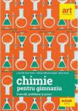Chimie pentru gimnaziu. Exercitii, probleme si jocuri | Luminita Irinel Doicin